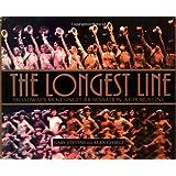 The Longest Line: Broadway's Most Singular Sensation: A Chorus Line