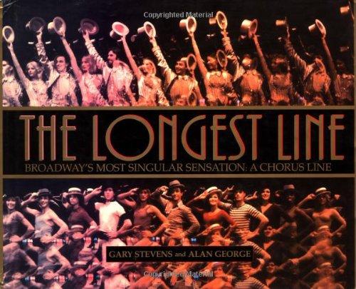 The Longest Line: Broadway's Most Singular Sensation: A Chorus Line ebook