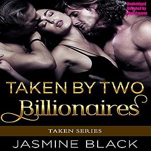 Taken by Two Billionaires Audiobook