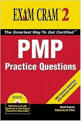 PMP Practice Questions Exam Cram 2: David Francis