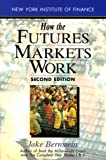 img - for How the Futures Markets Work book / textbook / text book