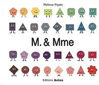 M. & Mme par Melissa Pigois