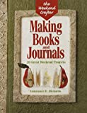 img - for The Weekend Crafter: Making Books And Journals: 20 Great Weekend Projects book / textbook / text book
