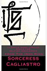 23 Sigils, DARK CIRCLES Sigils for SELFISH INDULGENCE: From The IRON RING Paperback