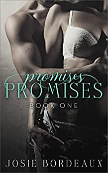 Promises, Promises (Alluring Promises Series Book 1) by [Bordeaux, Josie]