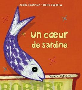 "Afficher ""Un coeur de sardine"""