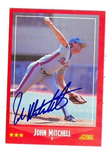 John Mitchell Autographed Baseball Card New York Mets 1988 Score