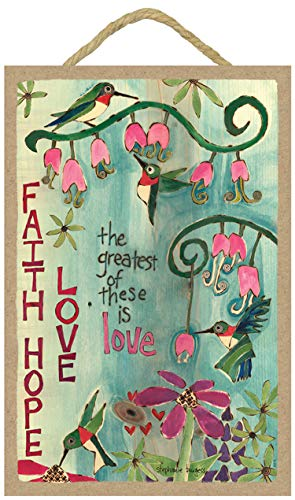 SJT ENTERPRISES, INC. Faith, Hope, Love - The Greatest of These is Love (Hummingbirds with Flowers) 7