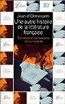 Une autre histoire de la littérature française, tome 6 : Écrivains et romanciers du XIXe siècle par Ormesson