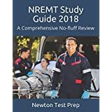 NREMT Study Guide 2018: A Comprehensive No-fluff Review