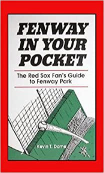 Fenway In Your Pocket: The Red Sox Fan's Guide to Fenway Park Download Epub Free
