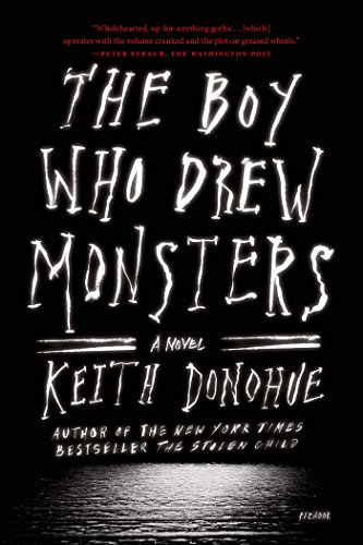 The Boy Who Drew Monsters: A Novel (Boy The Drew Who Monsters)