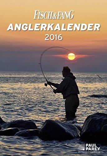 Anglerkalender Fisch & Fang 2016