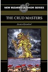 The Crud Masters Kindle Edition