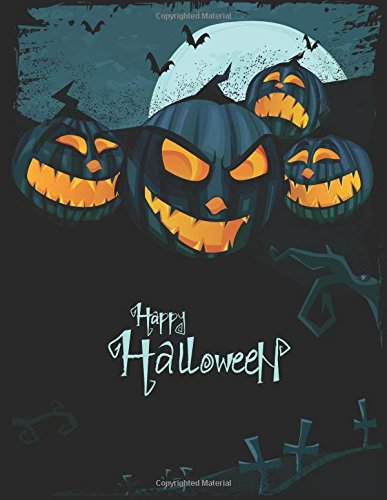Happy Halloween: Notebook 110 Pages Lined and Blank Journal Diary for Halloween Gift Idea (8.5 x 11 Large) (Halloween Notebook for Gift) (Volume 7) (Happy Halloween Prayers)