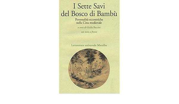 Bosco Di Bamb.I Sette Savi Del Bosco Di Bambu Personalita Eccentriche
