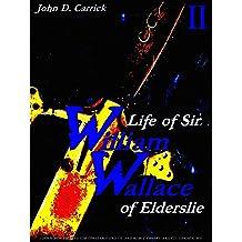 Life of Sir William Wallace of Elderslie Volume 2 (of 2) (Life of Sir William Wallace of Elderslie Series)