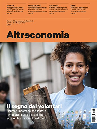 Altreconomia 182, maggio 2016: Il segno dei volontari (Italian Edition)