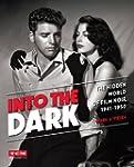 Into the Dark (Turner Classic Movies)...