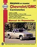 Chevrolet/GMC camionetas 1988 al 1998: Incluye Suburban 1992 al 1998, Blazer & Jimmy (los modelos de tama?????o grande) 1992 (Haynes Repair Manuals) (Spanish Edition) by John Haynes (2005-12-01)