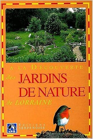 Télécharger gratuitement le livre joomla pdf A la découverte des jardins de nature de Lorraine by Gérard Oestreicher en français ePub