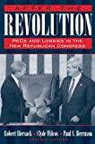 img - for After the Revolution: PACs, Lobbies, and the Republican Congress book / textbook / text book