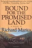 Bound for the Promised Land, Richard Marius, 1558532269