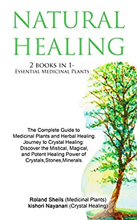 A Journey into Herbal & Natural Healing