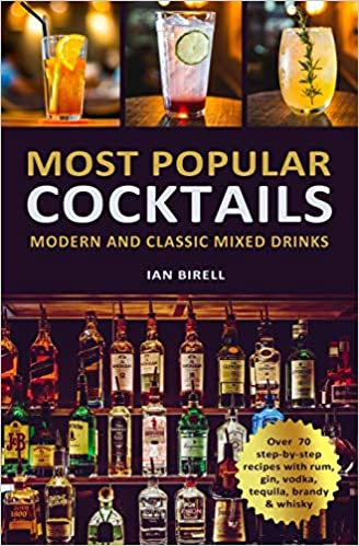 Most Popular Cocktails Modern And Classic Mixed Drinks