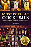 MOST POPULAR COCKTAILS: Modern and Classic Mixed
