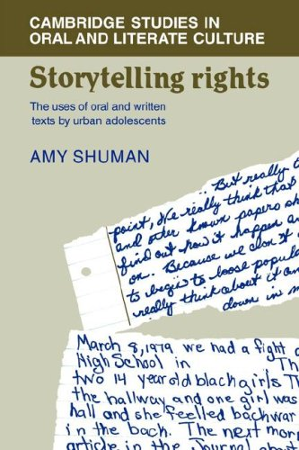Storytelling Rights: The Uses of Oral and Written Texts by Urban Adolescents (Cambridge Studies in Oral and Literate Cul