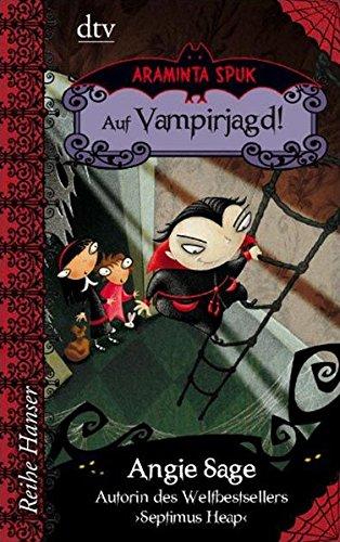 Araminta Spuk Auf Vampirjagd! (Reihe Hanser)