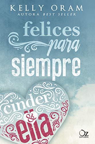 (Cinder y Ella nº 2) (Spanish Edition) ()