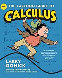 (The Cartoon Guide to Calculus) By Gonick, Larry (Author) Paperback on (12 , 2011)