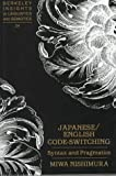 Japanese/English Code-Switching : Syntax and Pragmatics, Nishimura, Miwa, 0820430765
