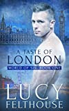 A Taste of London: An Erotic Short Story (World of Sin Book 1)