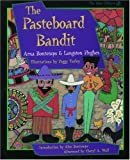 The Pasteboard Bandit, Arna Bontemps and Langston Hughes, 0195114760