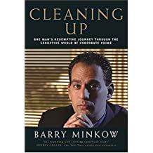 barry minkow Barry minkow is the author of cleaning up (359 avg rating, 27 ratings, 7 reviews, published 2005), down, but not out (362 avg rating, 8 ratings, 3 revi.