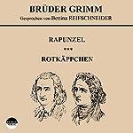Rapunzel / Rotkäppchen |  Brüder Grimm