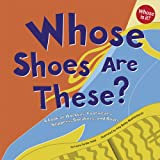 Whose Shoes Are These?, Laura Purdie Salas, 1404816011