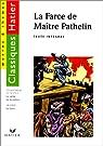 La Farce de Maître Pathelin, La satire de la justice par David-Augustin De Brueys