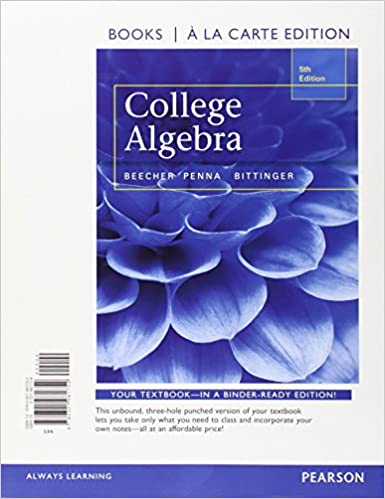 College Algebra with Integrated Review, Books a la Carte Edition ...