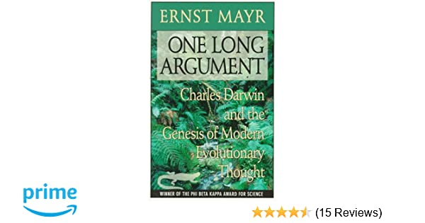 One long argument charles darwin and the genesis of modern one long argument charles darwin and the genesis of modern evolutionary thought questions of science ernst mayr 9780674639065 amazon books fandeluxe Choice Image