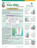 Microsoft Office XP Visio 2002 : Quick Reference Guide, Nevada Learning Series Inc., 1553740769