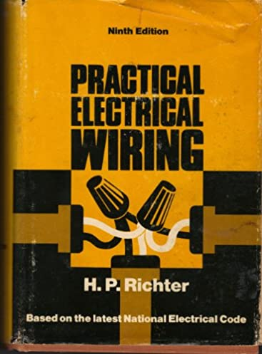 practical electrical wiring residential farm and industrial 9th rh amazon com residential wiring book with review questions residential wiring book with review questions