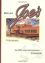 Eat at Joe's: The Joe's Stone Crab Restaurant Cookbook