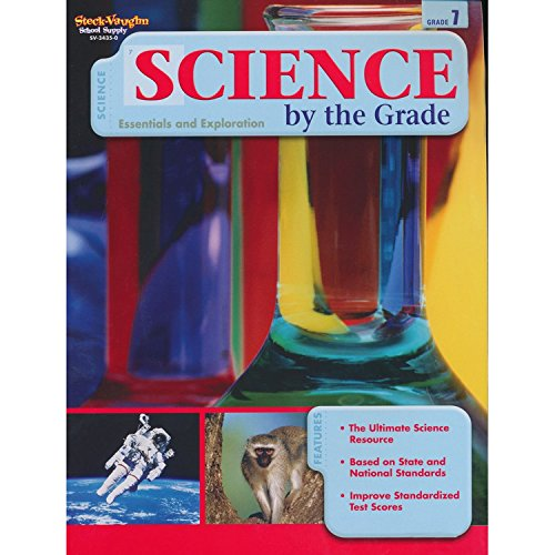 Science by the Grade, Grade 7: Essentials and Exploration