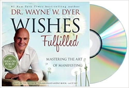 Wayne Dyer Wishes Fulfilled Pdf