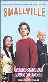 Smallville, tome 1 : Bienvenue sur Terre par Teitelbaum