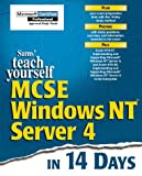 img - for Teach Yourself McSe Windows Nt Server 4.0: In 14 Days (Sams Teach Yourself...) book / textbook / text book